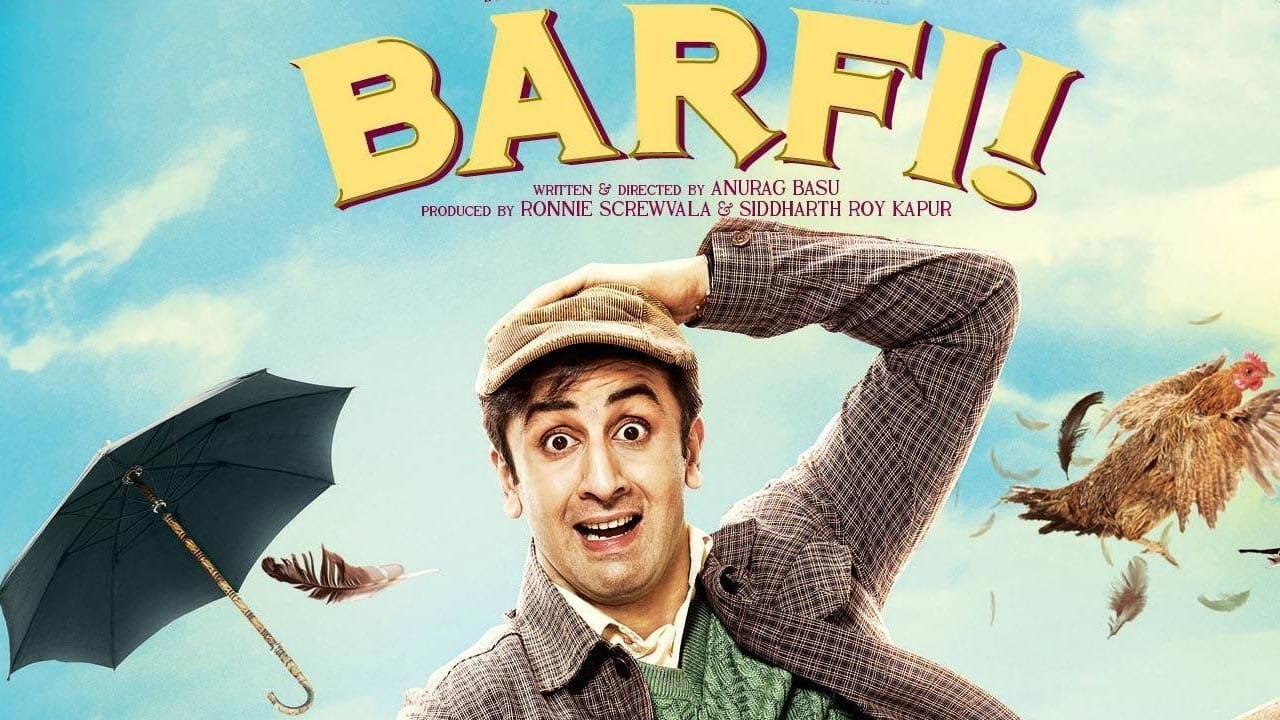 Barfi - Top Hindi Movies of All Time