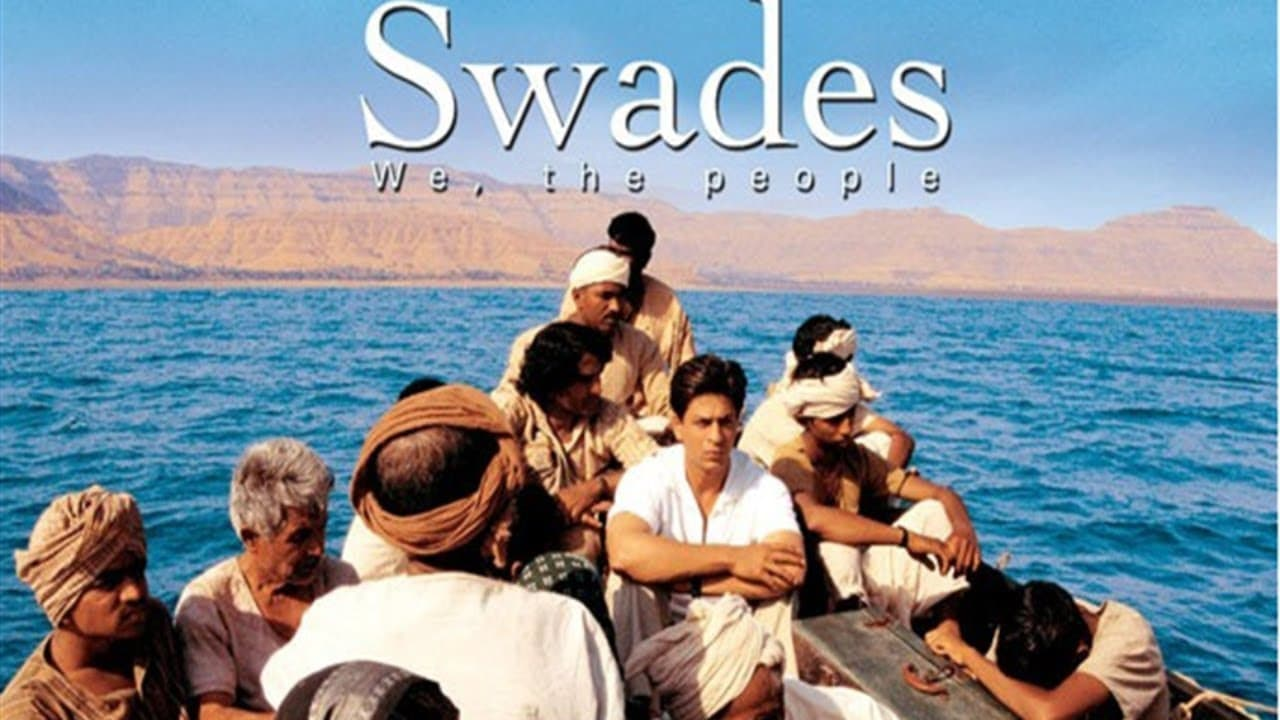 Swades - Top Hindi Movies of All Time