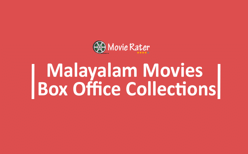 Malayalam Movies Box Office Collections