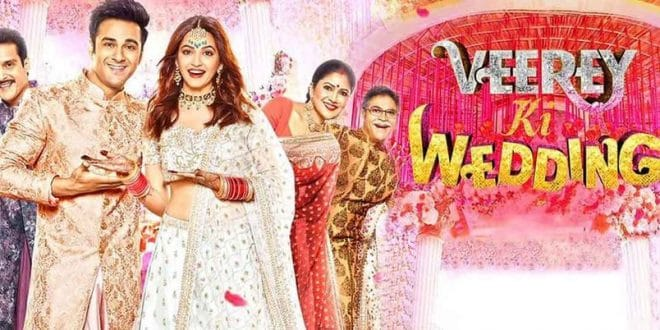 Veerey Ki Wedding Full Movie Download