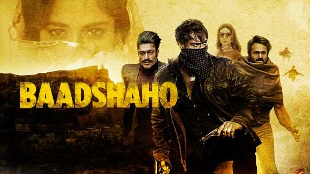 Baadshaho Full Movie Download