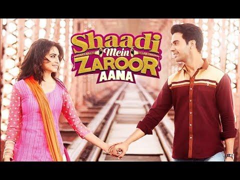 Shadi Mein Zaroor Aana Full Movie Download