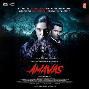 Amavas - Songs and Lyrics