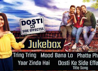 Dosti Ke Side Effects MP3 Songs Download