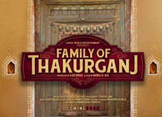 Family Of Thakurganj Box Office Collection