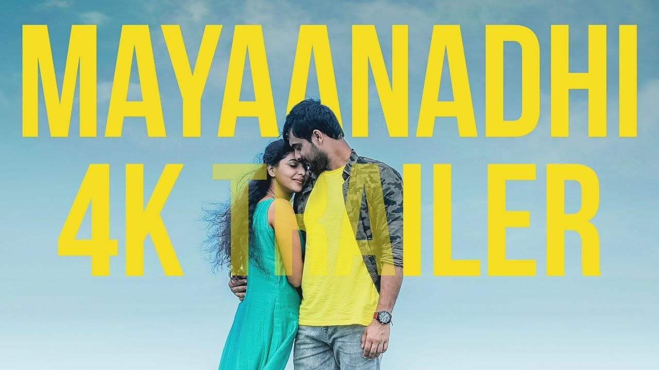 Mayaanadhi Full Movie Download
